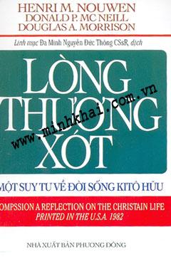 Bài phê bình của Tim Suttle  về quyển Lòng Thương Xót (COMPASSION) của Lm. Henri Nouwen